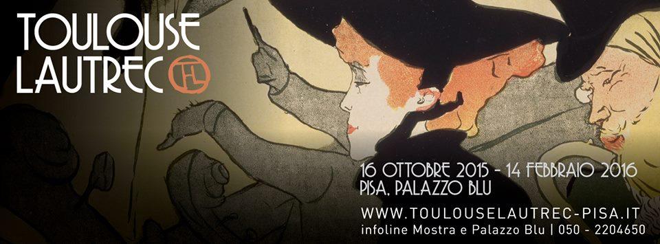 Toulouse Lautrec | mostre Pisa