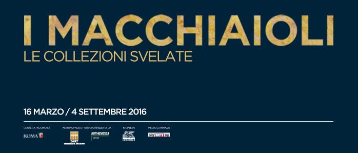 MACCHIAIOLI | exhibition Rome
