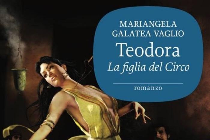 Teodora romanzo Mariangela Galatea Vaglio