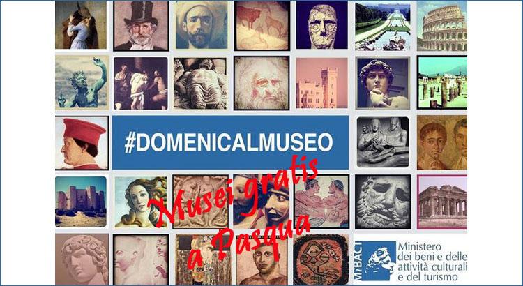 Musei gratis a Pasqua 2015 bordo